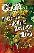 Goon #11: The Goon Volume 11: The Deformed of Body and Devious of Mind