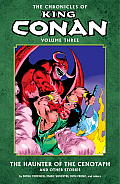 Chronicles of King Conan Volume 3 Haunter of the Cenotaph & Other Stories