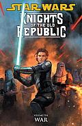 Star Wars Knights of the Old Republic Volume 10 War