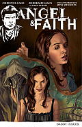 Angel & Faith Volume 2 Daddy Issues