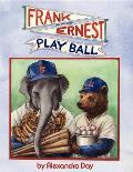Frank & Ernest Play Ball