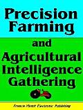 PRECISION FARMING AND AGRICULTURAL INTELLIGENCE GATHERING