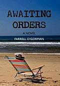 Awaiting Orders
