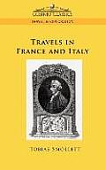 Travels in France and Italy