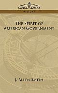 The Spirit of American Government