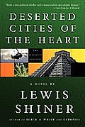 Deserted Cities of the Heart - Signed Edition