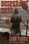 Desperate Days, Volume 2: Selected Mysteries by Jack Vance