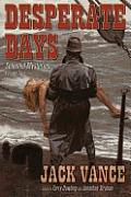 Desparate Days