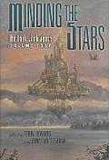 Minding The Stars: The Early Jack Vance Volume 4 by Terry Dowling (edt)