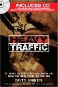 Heavy Traffic 30 Years Of Headlines & M