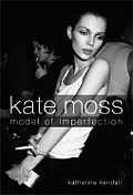 Kate Moss Model Of Imperfection