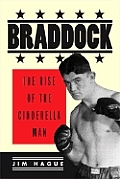 Braddock: The Rise of the Cinderella Man