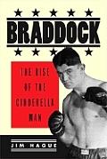 Braddock The Rise Of The Cinderella Man