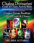 Chakra Divination Cards & Charts Activity Book