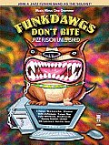 Funkdawgs Don't Bite - Jazz Fusion Unleashed: Drum Play Along