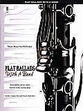 Play Ballads with a Band: For B-Flat Clarinet