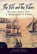 The Fish and the Falcon:: Gloucester's Resolute Role in America's Fight for Freedom