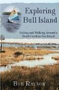 Exploring Bull Island: Sailing and Walking Around a South Carolina Sea Island