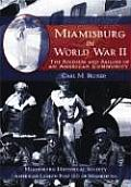 Miamisburg in World War II: The Soldiers and Sailors of an American Community