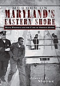 Murder on Maryland's Eastern Shore: Race, Politics and the Case of Orphan Jones