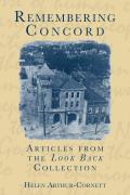 Remembering Concord:: Articles from the Look Back Collection