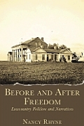 Before and After Freedom: Lowcountry Narratives and Folklore