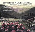 Blue Ridge Nature Journal: Reflections on the Appalachian Mountains in Essays and Art