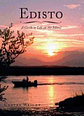 Edisto: A Guide to Life on the Island