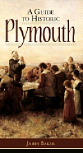 A Guide to Historic Plymouth
