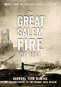 The Great Salem Fire of 1914