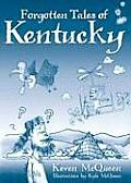 Forgotten Tales of Kentucky