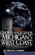 Ghosts and Legends of Michigan's West Coast (Haunted America) Cover