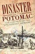 Disaster on the Potomac