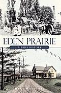 Eden Prairie: A Brief History