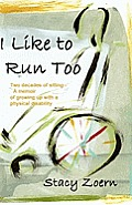 I Like to Run Too: Two Decades of...