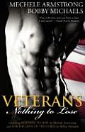 Veterans 2: Nothing to Lose