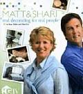 Matt & Shari: Real Decorating for Real People