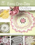 Easy One Day Doilies (Knit & Crochet)