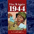 Live It Again 1944 (Live It Again)