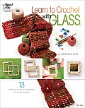 Learn to Crochet With Glass