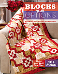 Blocks with Options: Quick & Easy Quilts with Color & Size Variations