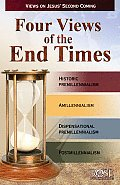Four Views of the End Times: Views on Jesus' Second Coming