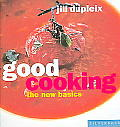 Good Cooking: The New Basics (New Basics) Cover