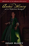 Annie Henry and the Mysterious Stranger (Adventures in the American Revolution)