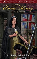 Annie Henry and the Redcoats (Adventures in the American Revolution)