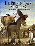 Bremen Town Musicians & Other Anima Tales From Grimm