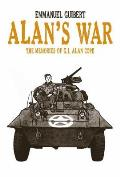 Alan's War: The Memories Of G.I. Alan Cope by Emmanuel Guibert