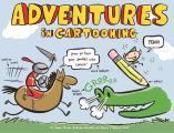 Adventures in Cartooning (09 Edition)