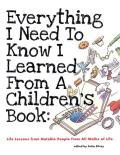 Everything I Need To Know I Learned From a Children's Book (09 Edition) Cover