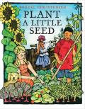 Plant a Little Seed Cover
